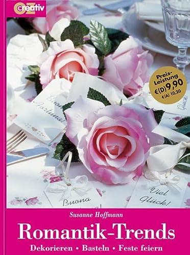 Romantik-Trends.: Susanne Hoffmann