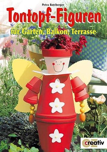 9783898583770: Tontopf-Figuren für Garten, Balkon, Terrasse.