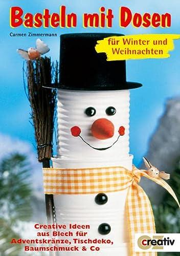 9783898586061: Basteln mit Dosen für Winter und Weihnachten