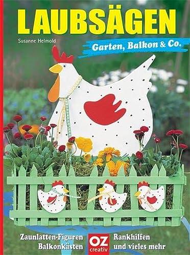 Laubsägen Garten, Balkon & Co.: Susanne Helmold