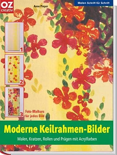 9783898587525: Moderne Keilrahmen-Bilder - ZVAB - Anne Pieper ...