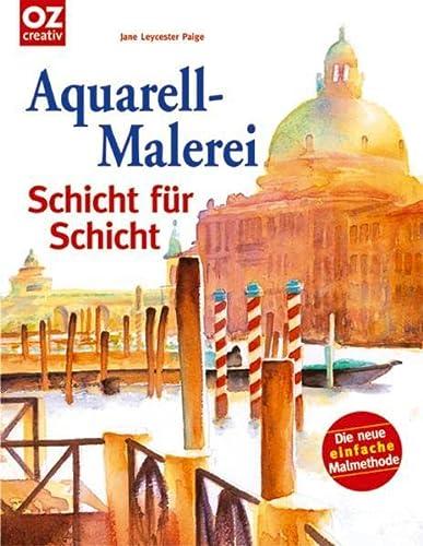 9783898588294: Aquarell-Malerei: Schicht f�r Schicht