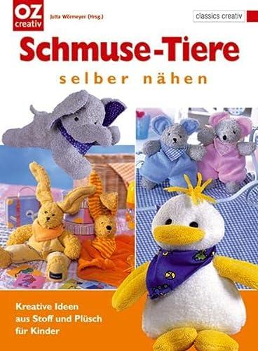 9783898589291: Schmuse-Tiere selber n�hen: Kreative Ideen aus Stoff und Pl�sch f�r Kinder
