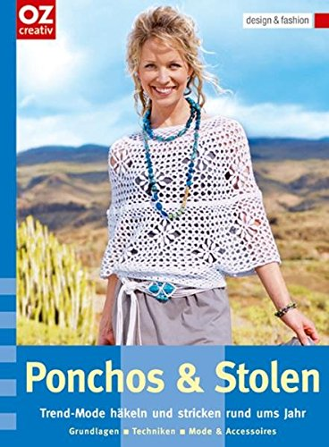 9783898589444: Ponchos & Stolen: Trend-Mode h�keln und stricken rund ums Jahr. design & fashion