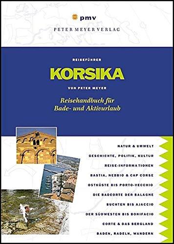 9783898591003: Korsika: Reisehandbuch für Bade- und Aktivurlaub