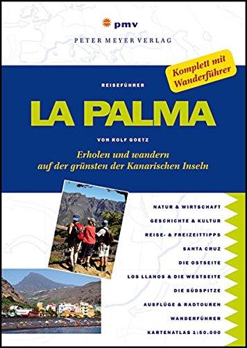 9783898591485: La Palma: Erholen und Wandern auf der grünsten der Kanarischen Inseln