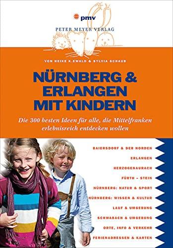 9783898594479: Nürnberg & Erlangen mit Kindern