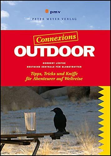 9783898595063: Outdoor-Handbuch: Tipps, Tricks & Kniffe für Abenteurer auf Weltreise