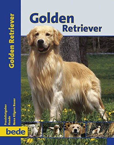 9783898600187: PraxisRatgeber Golden Retriever