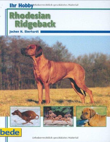 9783898600835: Ihr Hobby Rhodesian Ridgeback