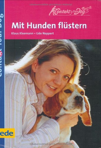 Mit Hunden flüstern, Contact our dog: Contact Your Dog. Mit Hunden flüstern - aber ...