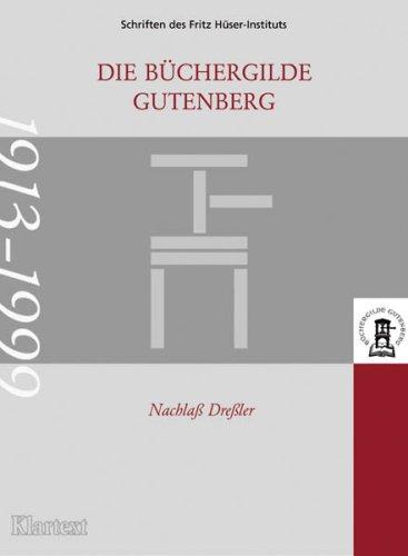 9783898610704: Die Büchergilde Gutenberg - Nachlass Dressler 1913-1999