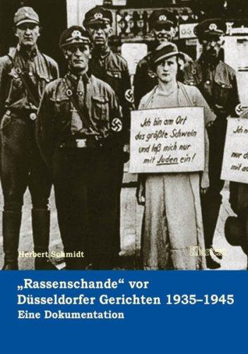 9783898612142: Rassenschande vor Düsseldorfer Gerichten 1935-1945: Eine Dokumentation