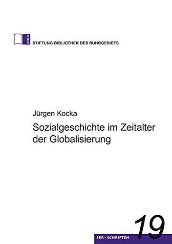 Sozialgeschichte im Zeitalter der Globalisierung: Jürgen Kocka
