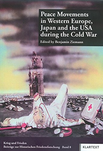 9783898617635: Peace Movements in Western Europe, Japan and the USA during the Cold War