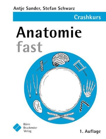 9783898622226: Anatomie fast. - AbeBooks - Stefan Schwarz: 3898622223