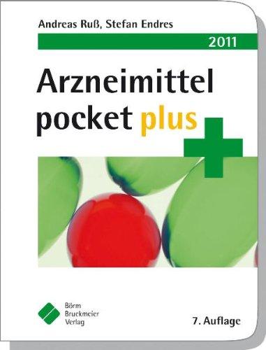 Arzneimittel pocket plus 2011 - Ruß, Andreas und Stefan Endres