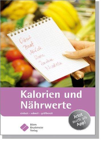 9783898628051: Kalorien und Nährwerte