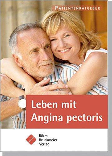 9783898628105: Leben mit Angina pectoris: Patientenratgeber