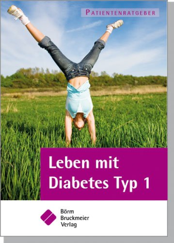 9783898628129: Leben mit Diabetes Typ 1