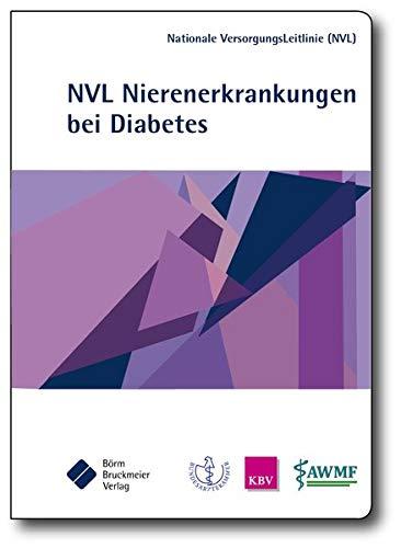 9783898629300: Nationale VersorgungsLeitlinie Nierenerkrankungen bei Diabetes im Erwachsenenalter: Kurzfassung