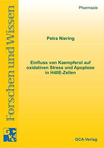 Einfluss von Kaempferol auf oxidativen Stress und Apoptose in H4IIE-Zellen: Petra Niering