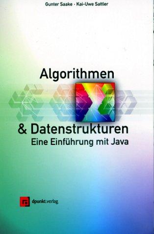 9783898641227: Algorithmen und Datenstrukturen. Eine Einführung mit Java