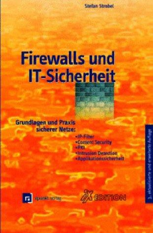 9783898641524: Firewalls und IT-Sicherheit.