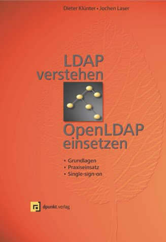 9783898642170: LDAP verstehen, OpenLDAP einsetzen.