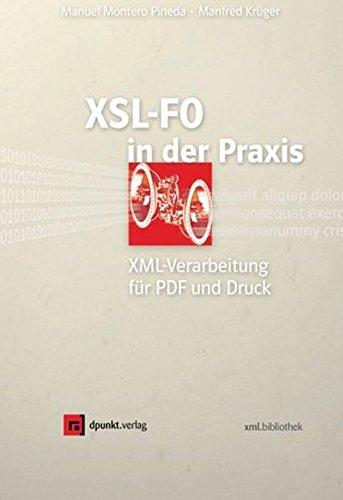 XSL-FO in der Praxis: Montero, Pineda Manuel,