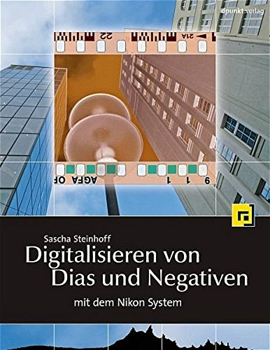 9783898643528: Digitalisieren von Dias und Negativen mit dem Nikon-System