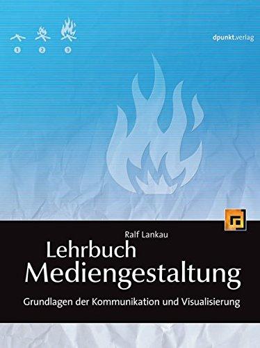 9783898643993: Lehrbuch Mediengestaltung: Grundlagen der Kommunikation und Visualisierung