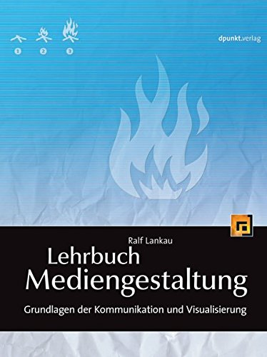 Lehrbuch Mediengestaltung: Ralf Lankau