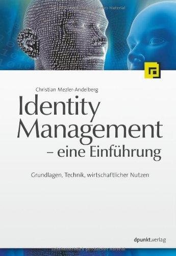 9783898644389: Identity Management - eine Einführung. Grundlagen, Technik, wirtschaftlicher Nutzen