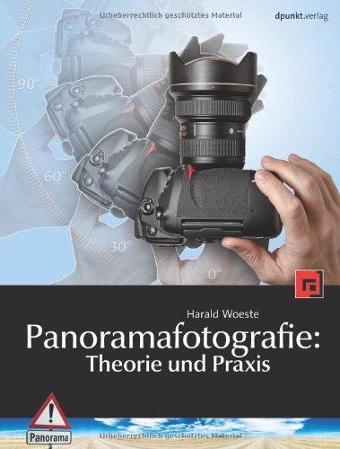 9783898644402: Panoramafotografie: Theorie und Praxis