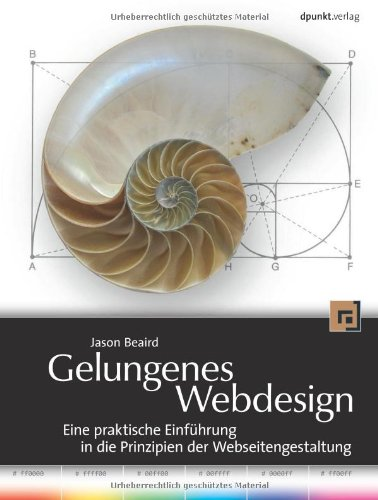 9783898644846: Gelungenes Webdesign - eine Einführung: Eine Schritt-für Schritt-einführung in die Prinzipien der Webseitengestaltung