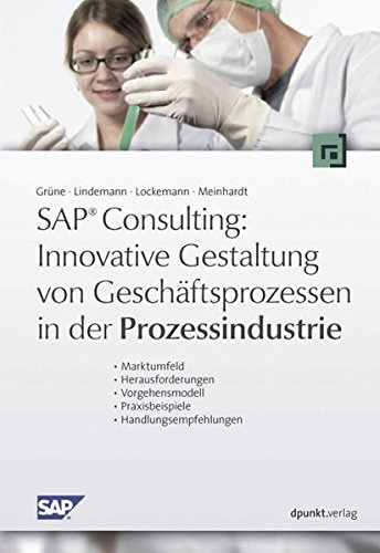 Innovative Gestaltung von Geschäftsprozessen in der Prozessindustrie: Guido Grüne