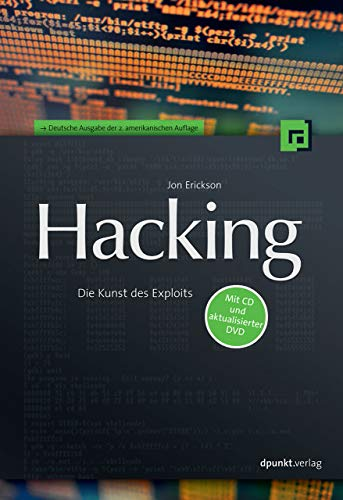 9783898645362: Hacking: Die Kunst des Exploits