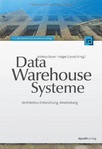9783898645409: Data-Warehouse-Systeme: Architektur, Entwicklung, Anwendung