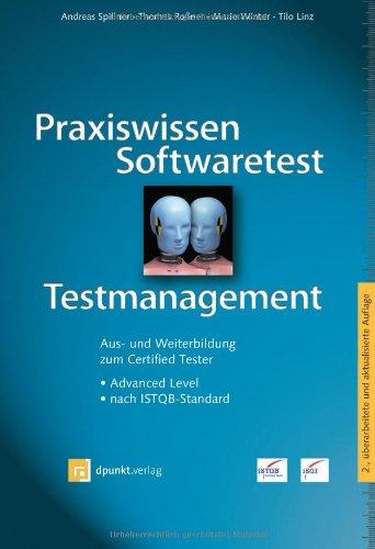 Praxiswissen Softwaretest - Testmanagement, Aus- und Weiterbildung: Andreas Spillner; Thomas