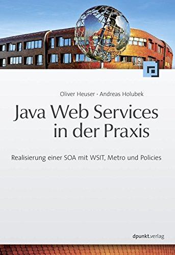Java Web Services in der Praxis: Oliver Heuser