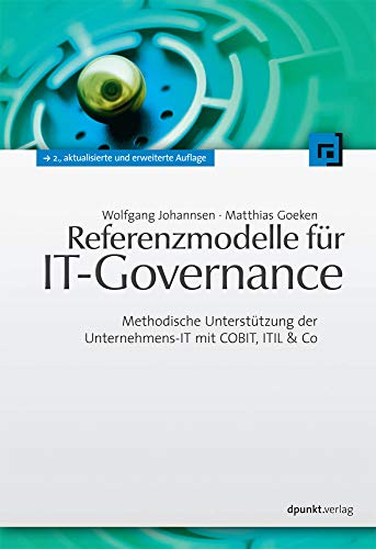 Referenzmodelle für IT-Governance: Wolfgang Johannsen