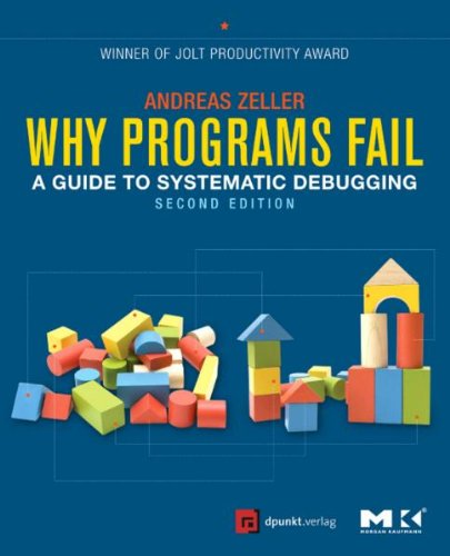 9783898646208: Why Programs Fail: A Guide to Systematic Debugging
