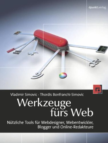 9783898646437: Werkzeuge fürs Web: Nützliche Werkzeuge für Webdesigner, Webentwickler, Blogger und Online-Redakteure