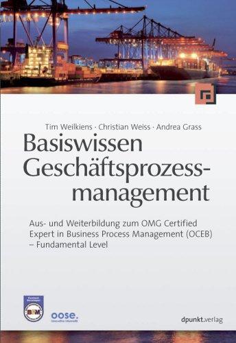 9783898646475: Basiswissen Geschäftsprozessmanagement: Aus- und Weiterbildung zum OMG-Certified Expert in Business Process Management (OCEB) - Fundamental Level