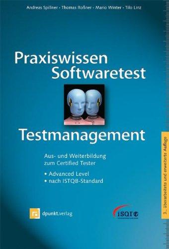 Praxiswissen Softwaretest - Testmanagement: Aus- und Weiterbildung: Andreas Spillner; Thomas