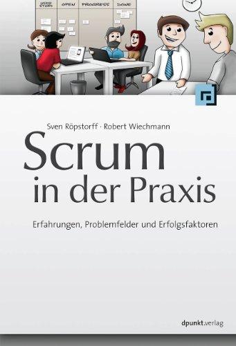 9783898647922: Scrum in der Praxis: Erfahrungen, Problemfelder und Erfolgsfaktoren