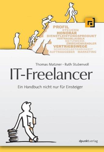 9783898648134: IT-Freelancer: Ein Handbuch nicht nur f�r Einsteiger