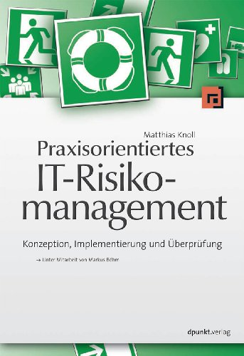 9783898648332: Praxisorientiertes IT-Risikomanagement