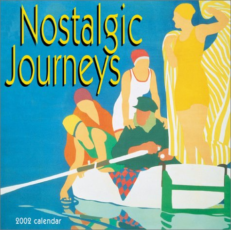9783898652056: Nostalgic Journeys Calendar: 2002